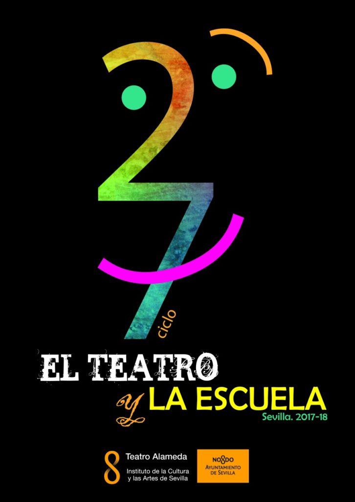 27 Teatro ciclo e Theatre School a Alameda, Siviglia. programmazione