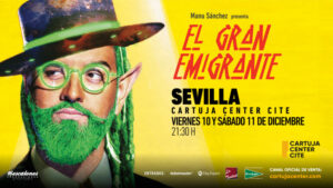 MANU SÁNCHEZ – EL GRAN EMIGRANTE  – CARTUJA CENTER, 10 Y 11 DICIEMBRE 2021
