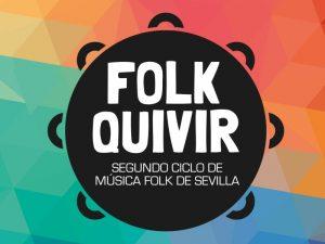 Conciertos del ciclo Folkquivir 2020 en Sevilla