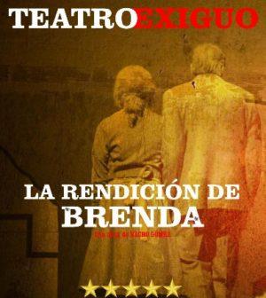 La rendición de Brenda. Teatro Fundición, Sevilla