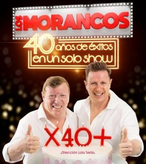 Los Morancos X 40 + - Cartuja Center – Sevilla