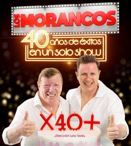 Los Morancos X 40 + - Cartuja Center – Sevilla 2018