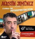 """Agustín Jiménez presenta """"Curso de Interpretación"""". Auditorio Box Cartuja, Sevilla"""