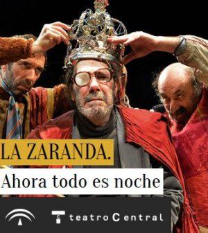Ahora todo es noche. Teatro Central, Sevilla