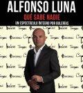 Alfonso Luna – Qué sabe nadie – Teatro de Triana