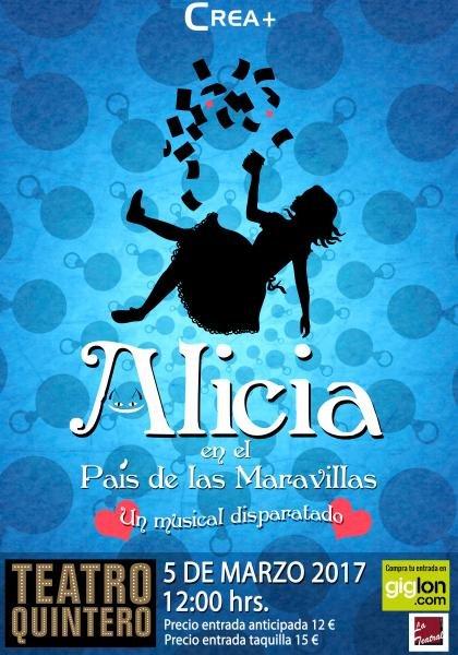 Alicia en el País de las Maravillas. Un Musical disparatado. En el Teatro Quintero de Sevilla
