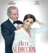 Alta seducción de Arturo Fernández - Teatro Quintero Sevilla