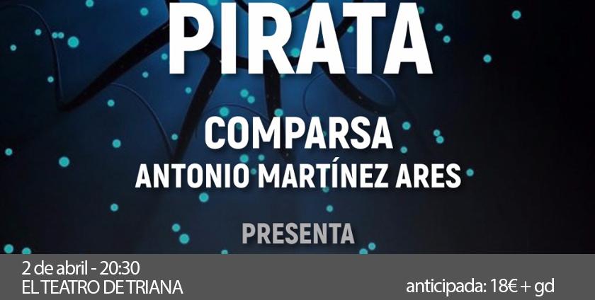 Antología Pirata de Martínez Ares. En El Teatro de Triana