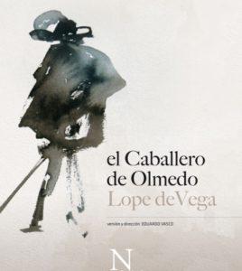 """El caballero de Olmedo"". Teatro Lope de Vega, Sevilla."