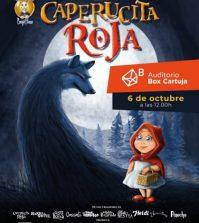 'Caperucita Roja' Espectáculo Infantil- Auditorio BOX Cartuja Sevilla