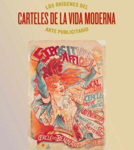 Exposición: Carteles de la vida moderna. Los orígenes del arte publicitario. CaixaForum Sevilla.