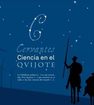 Cervantes, ciencia en El Quijote - Casa de la Ciencia Sevilla