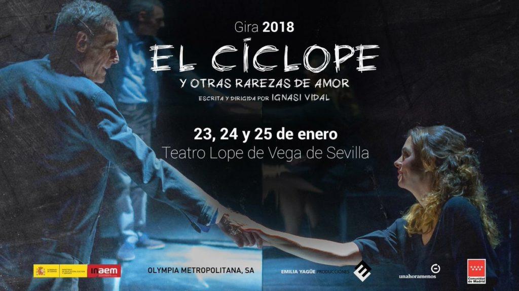 """""""El Cíclope y otras rarezas de amor"""" de Ignasi Vidal. Teatro Lope de Vega, Sevilla."""