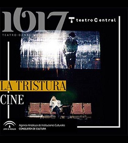 cine-la-tristura-teatro-central-sevilla