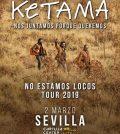 Ketama – No estamos locos Tour 2019 - Cartuja Center