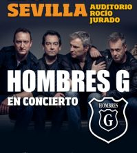 Hombres G en Concierto Sevilla 2019 – Auditorio Rocío Jurado