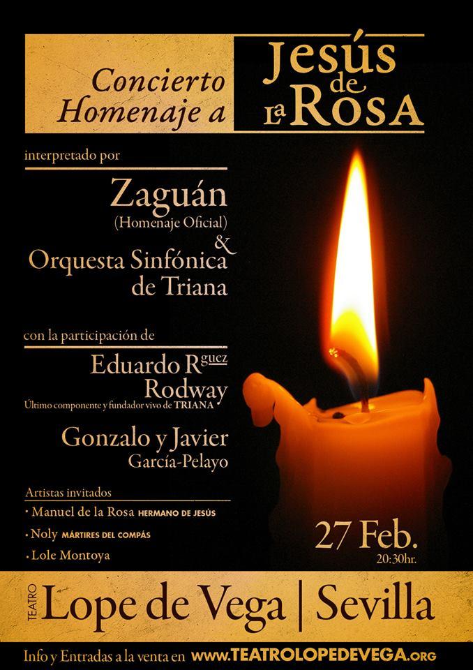 """Rock Andaluz"". Concierto homenaje a Jesús de la Rosa, la llama viva. Teatro Lope de Vega, Sevilla"