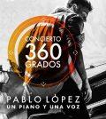 Pablo López. Concierto 360º un piano y una voz. Plaza de Toros Maestranza de Sevilla 2019