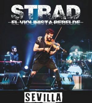 Strad, el violinista rebelde - Cartuja Center – Sevilla 2019