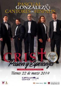 Cristo. Pasión y Esperanza – Pascual González y Cantores de Híspalis 2019