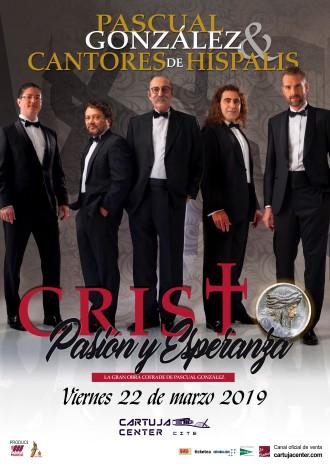 Cristo. Pasión y Esperanza - Pascual González y Cantores de Híspalis 2019