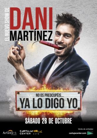 Dani Martínez – Ya lo digo yo – Sevilla 2019