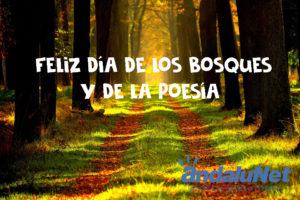 21 de marzo. Día internacional de los Bosques y de la Poesía.