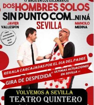 Dos hombres solos, sin punto com... ni ná - Teatro Quintero Sevilla