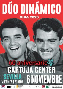 DÚO DINÁMICO – GIRA 60 ANIVERSARIO – CARTUJA CENTER