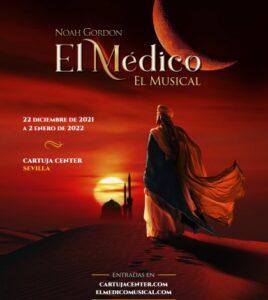 EL MÉDICO – EL MUSICAL. Cartuja Center, Sevilla.