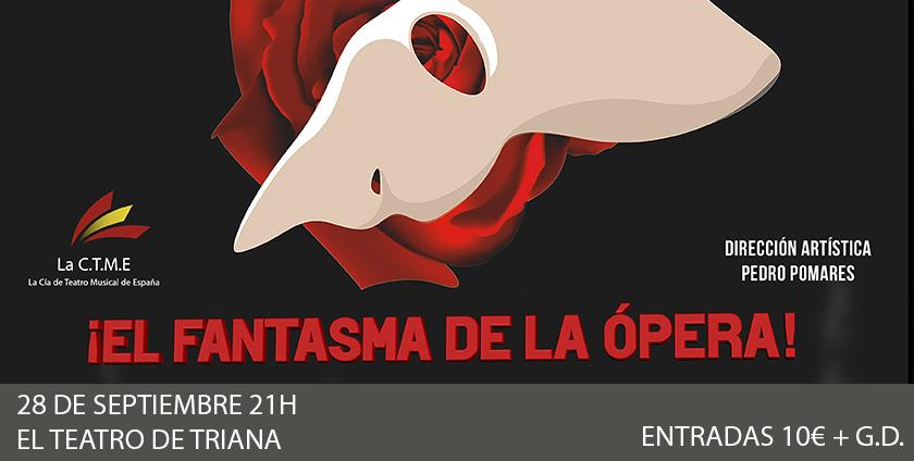 elfantasmadelaopera-teatrodetriana-sevilla-2019