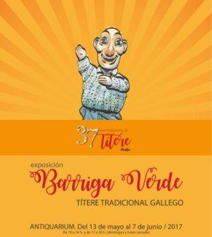 "Exposición: ""BARRIGA VERDE"" (Títere tradicional gallego). Antiqvarium Sevilla 37ª Feria Internacional del Títere de Sevilla"