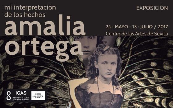exposicion-mi-interpretacion-de-los-hechos-amalia-ortega-cas-sevilla-cartel
