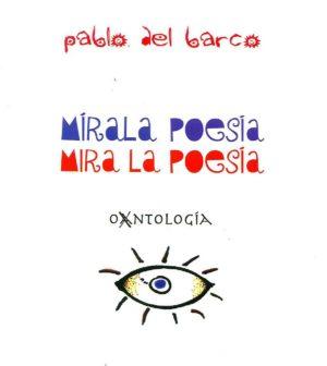 """Exposición """"Mírala poesía. Mira la poesía"""" de Pablo del Barco en Antiquarium, Sevilla"""