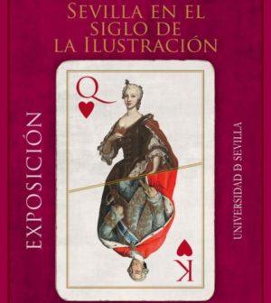 Exposición: Sevilla en el siglo de la Ilustración. CICUS