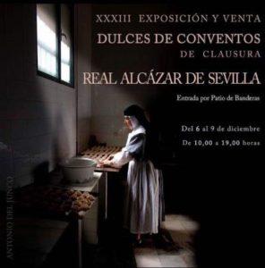XXXIII Exposición y Venta de Dulces de Convento de Clausura Real Alcázar de Sevilla
