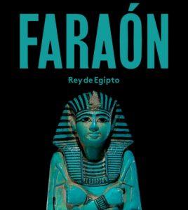 Exposición Faraón. Rey de Egipto- CaixaForum Sevilla 2019