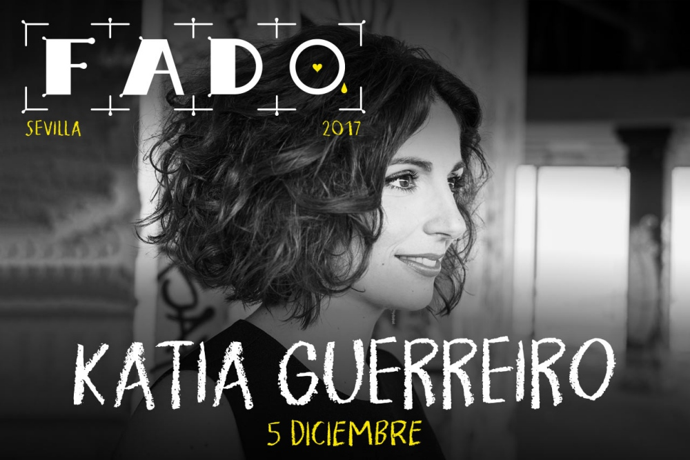 """Festival de Fado. """"Até ao Fim"""" con Katia Guerreiro. Teatro Lope de Vega, Sevilla"""