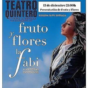 LA FABI presenta Fruto y flores – Teatro Quintero Sevilla