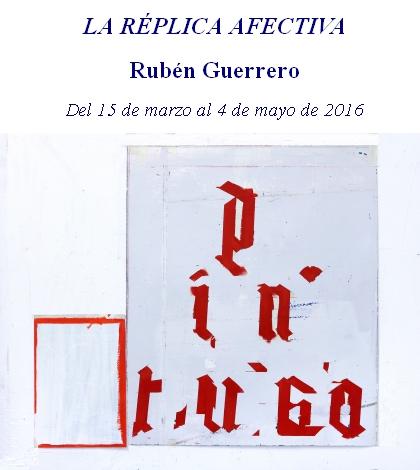 galeria-rafael-ortiz-exposicion-ruben-guerrero