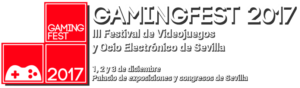 Gamingfest 2017 – Fibes Sevilla