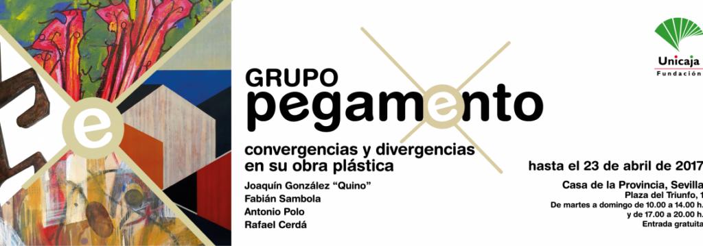 Exposición: Grupo pegamento. Convergencias y divergencias en su obra plástica. Casa de la Provincia, Sevilla
