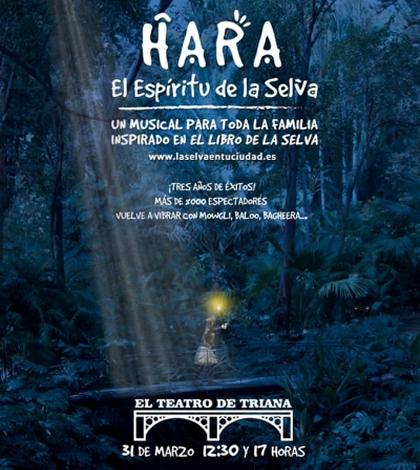 Hara, El Espíritu de la Selva – Musical en el Teatro de Triana