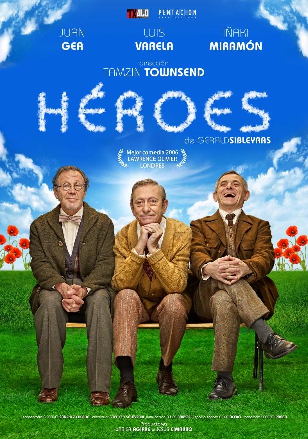 heroes-gerald-sibleyras-luis-varela-juan-gea-e-inaki-miramon-teatro-lope-vega-sevilla-cartel