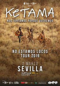 Ketama – No estamos locos Tour 2019 – Cartuja Center