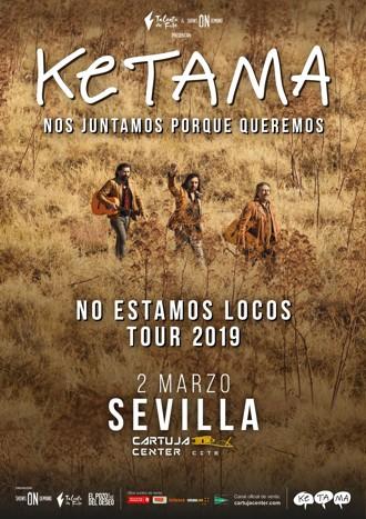 ketama sevilla 2019 – No estamos locos