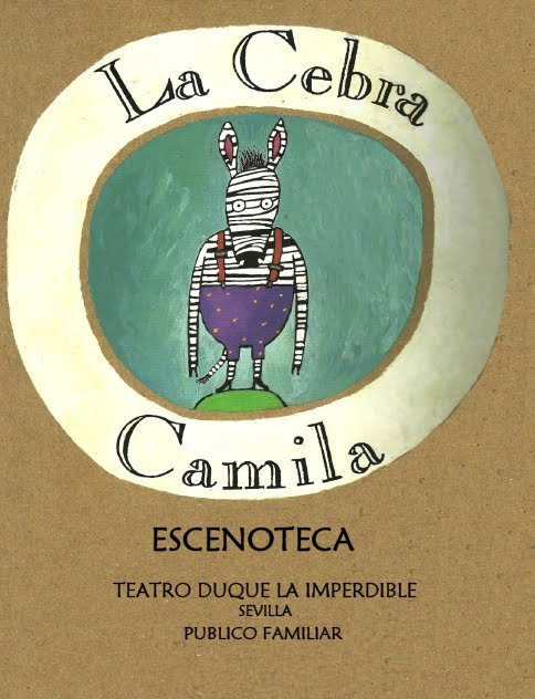 la-cebra-camila-programacion-infantil-teatro-duque-la-imperdible-cartel