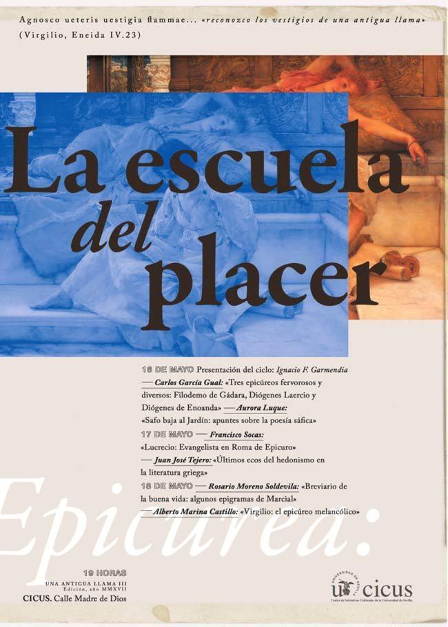 """Jornadas. Una antigua llama. """"Epicurea: La escuela del placer"""". CICUS Sevilla"""
