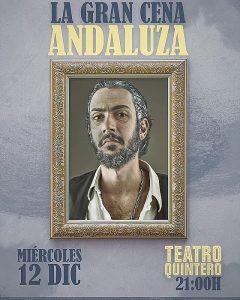 NOCHE DE REPÁLAGOS, La Gran Cena Andaluza – Teatro Quintero Sevilla