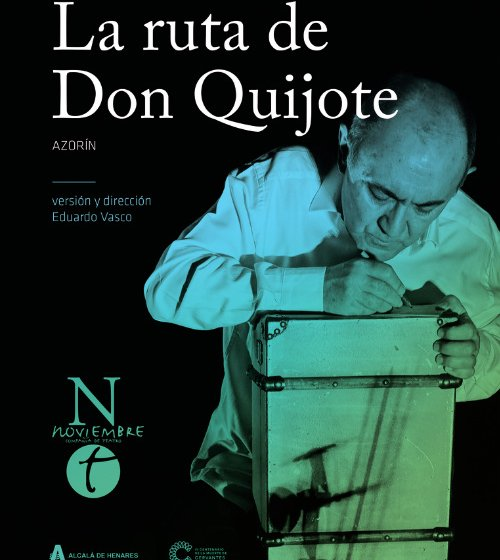 la-ruta-de-don-quijote-azorin-teatro-lope-de-vega-sevilla